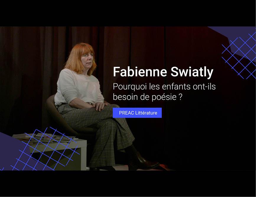 Fabienne Swiatly : Pourquoi les enfants ont-ils besoin de poésie ?